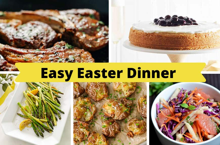 composite image with lamb chops, lemon cake, potatoes, jicama and grapefruit salad, and roasted asparagus with text that says easy easter dinner